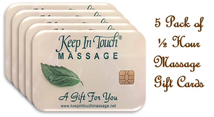 Gift Card: 5 - Five Pack of 30 Minute Massage Gift Cards & $25 Coupon